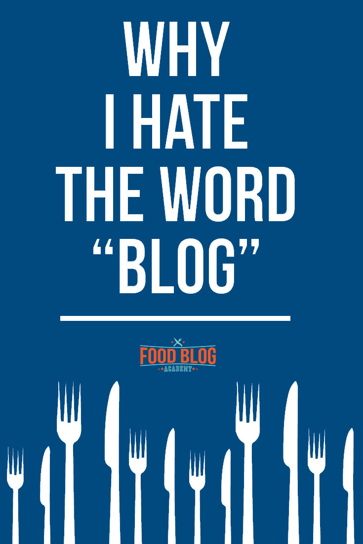 "Do you use the word ""blog"" to describe your website? Why I think you SHOULDN'T!"
